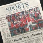 LA Times紙:オータニ・フィーバーは熱くなる一方!