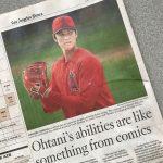LA Times紙:オータニの能力はまるでマンガだ